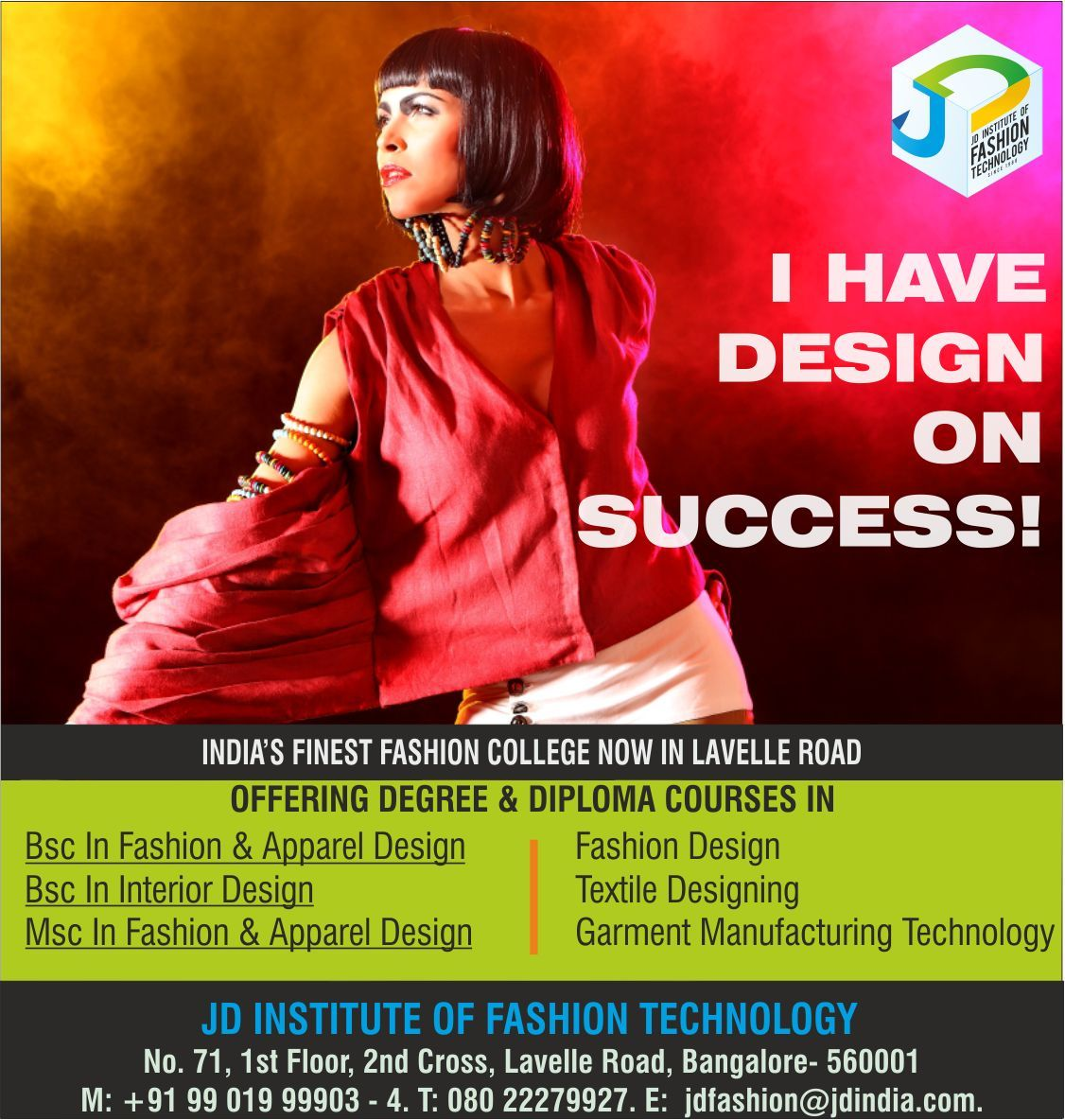 India S Finest Fashion College Jd Institute Of Fashion Technology Is Offering Degree And Technology Fashion Fashion Designing Colleges Fashion Designing Course