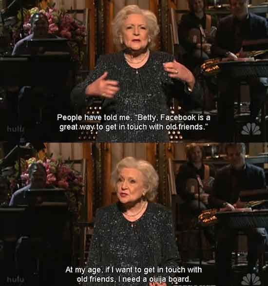 Betty White On Social Networking Funny Pictures Quotes