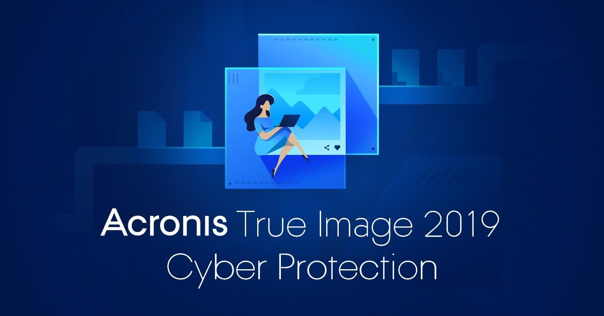 The Best Computer Backup Software Acronis True Image 2020 Acronis True Image Cloud Backup Software