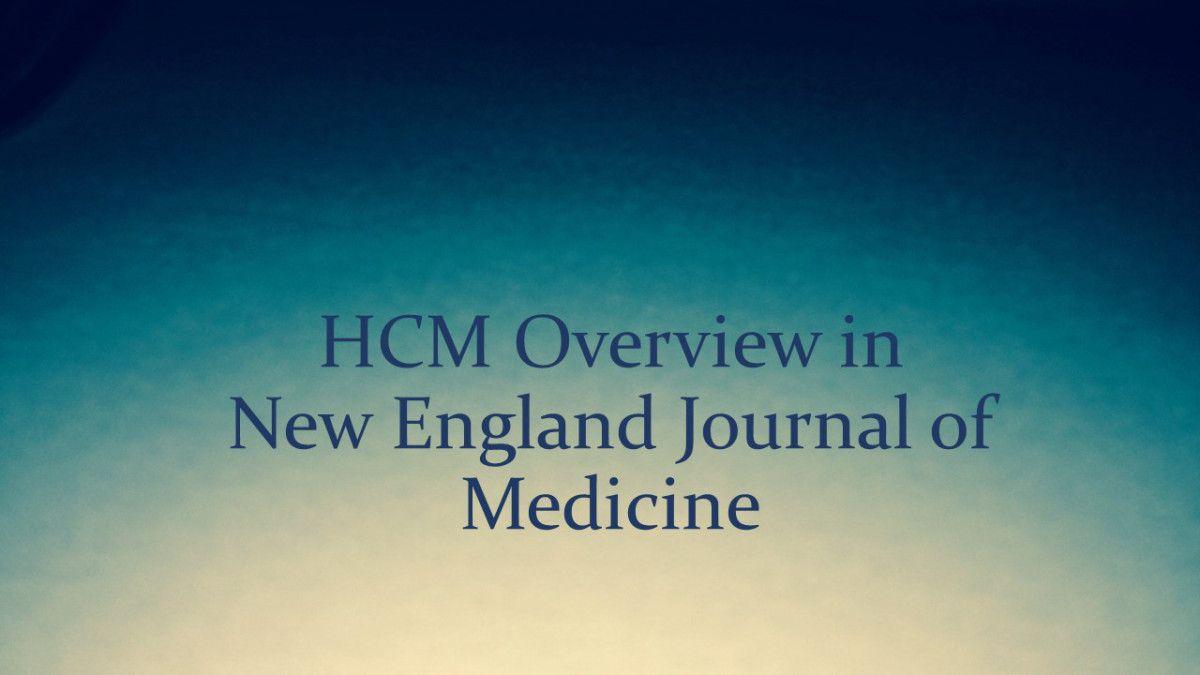 Broad Survey of HCM by Dr. Barry J. Maron Medicine
