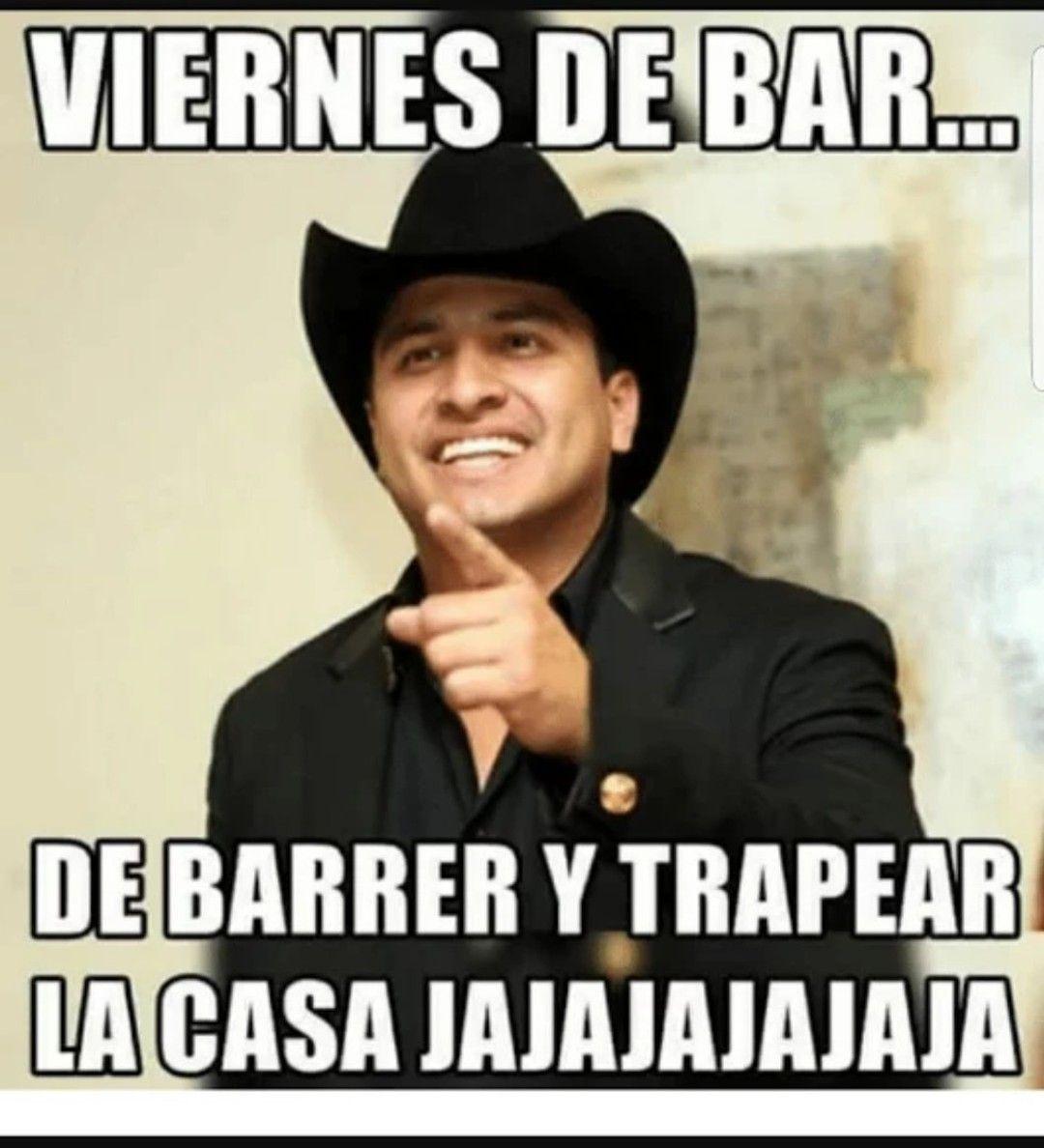 Viernes De Bar Viernes Chistoso Memes De Viernes Hoy Es Viernes Memes