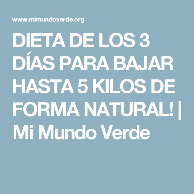 DIETA DE LOS 3 DÍAS PARA BAJAR HASTA 5 KILOS DE FORMA NATURAL! | Mi Mundo Verde