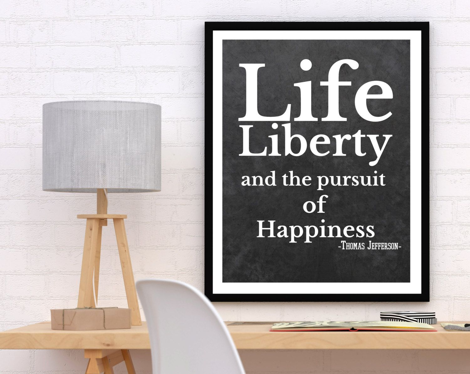 Life Liberty And The Pursuit Of Happiness Quote Life Liberty And The Pursuit Of Happiness Printable Thomas