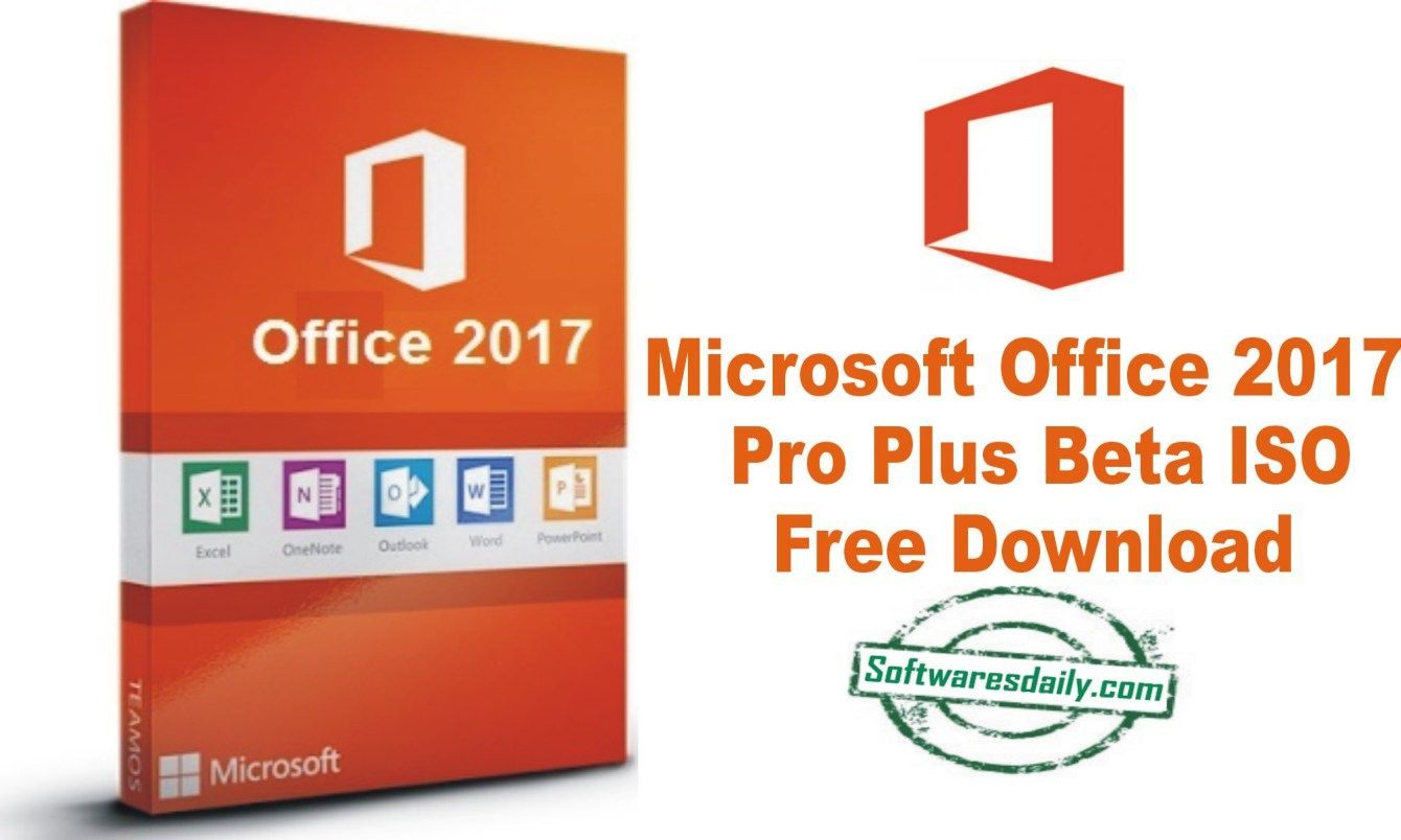 Microsoft Office 2017 Pro Plus Beta Iso Free Download Microsoft Office Microsoft Social Media Measurement