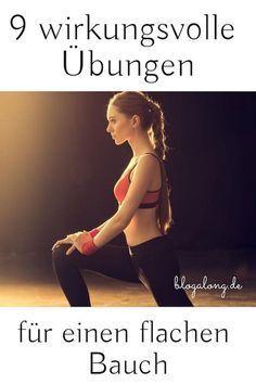 9 wirkungsvolle Übungen für einen flachen Bauch #training #sport #bauch #flach #schlank #gesundheit...