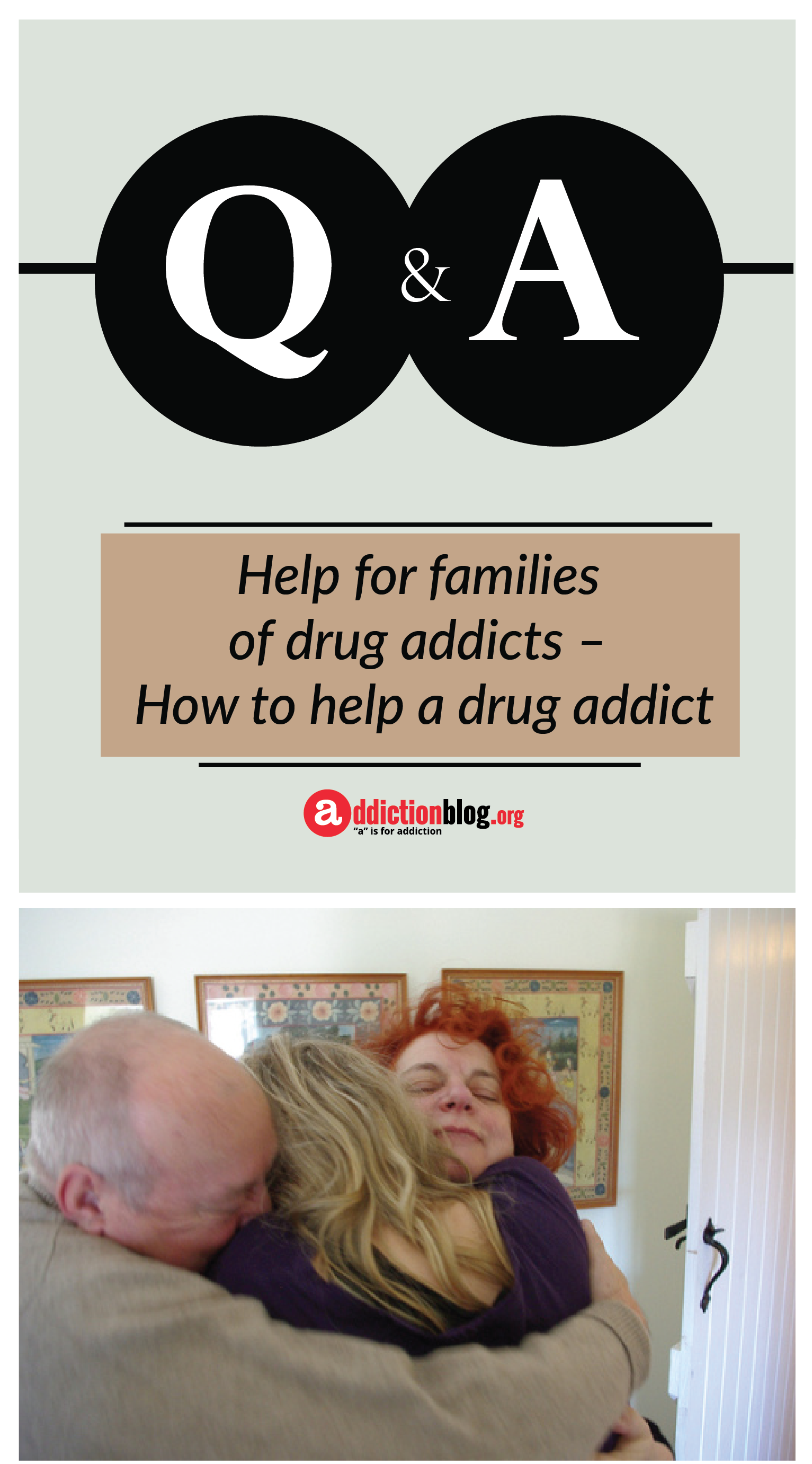 help for families of drug addicts – how to help a drug addict | recovery