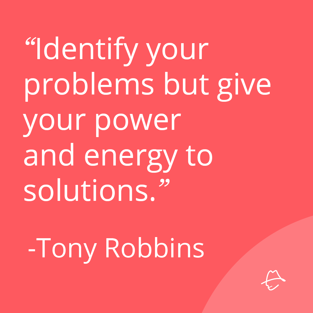Problems Are Sometimes Unavoidable The Important Thing Is To Focus On Solutions Not Dwell Inspirational Quotes For Entrepreneurs Solutions Things To Sell