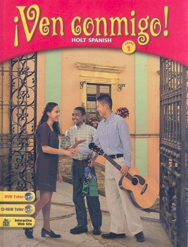 Ven Conmigo!: Holt Spanish Level 1 (Spanish Edition)[BOOK