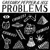 Gregory Pepper & His Problems https://records1001.wordpress.com/