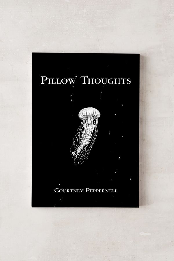 Pillow Thoughts Ii Quotes