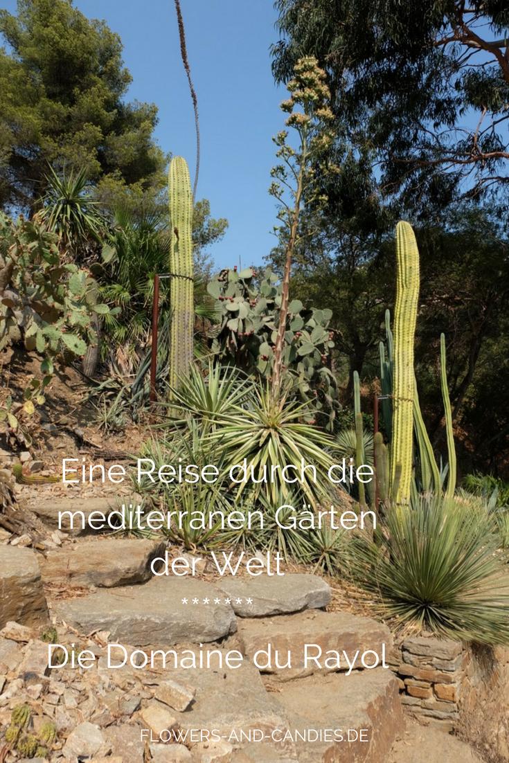 Eine Reise durch die mediterranen Gärten der Welt – Die Domaine du Rayol