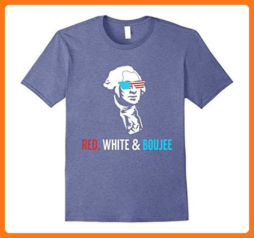 4ef7161ae Mens Red White and Boujee - Funny July 4th Drinking Shirt Large Heather  Blue (*