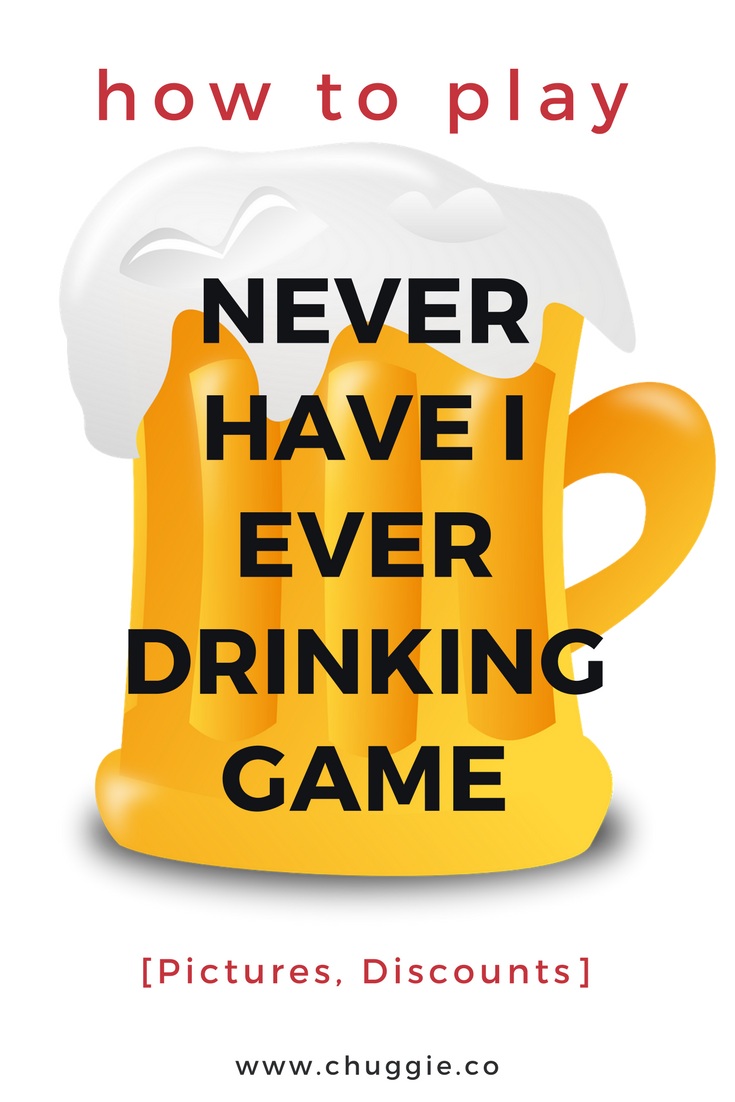 How to Play Never Have I Ever Drinking Game With Rules