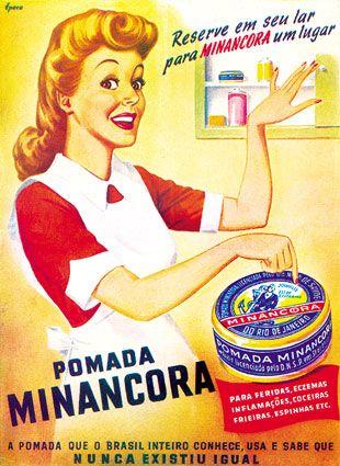 Pomada Minâncora - Anos 40 - Propagandas Históricas | Propagandas Antigas…