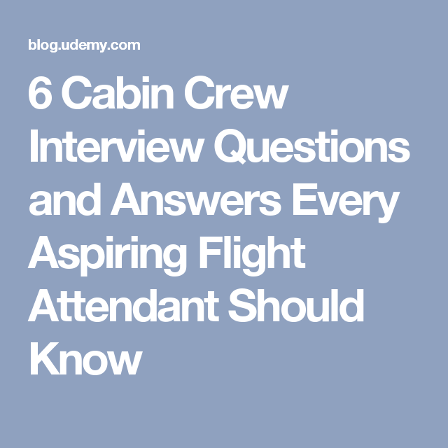 6 cabin crew interview questions and answers every aspiring flight attendant - Lawyer Interview Questions And Answers