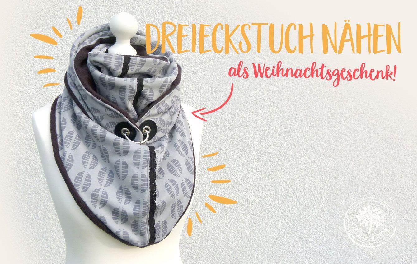 Lybstes Weihnachtsgeschenk, Tutorial von grünkariert: Dreieckstuch ...
