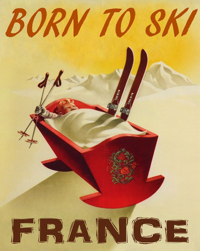 POSTER BORN TO SKI FRANCE FRENCH ALPS WINTER SPORT SKIING VINTAGE REPRO FREE S/H