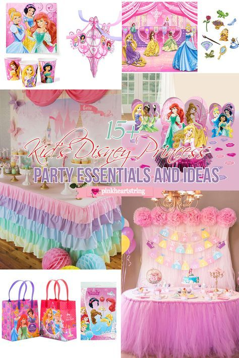 Planning a Disney Princess party Here are some party essentials and
