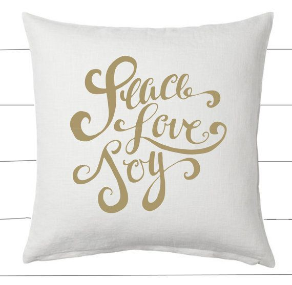 Gold And White Peace Love Joy Christmas Pillow And Insert Etsy Decorative Pillows Christmas Christmas Pillow Holiday Pillows