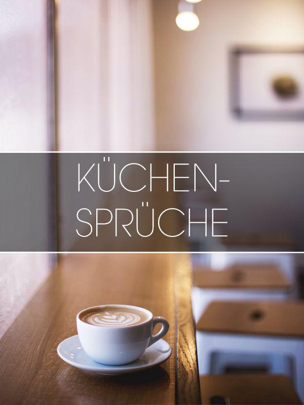 Inspirierende Sprüche für die Küche und Zitate rund ums Essen und ...