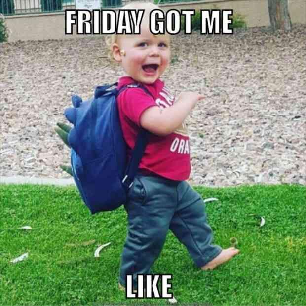 23 Best Friday Memes To Share On Facebook When You Re Ready For The Weekend Fredag Humor Sjove Babyer Og Livsbekraeftende Citater