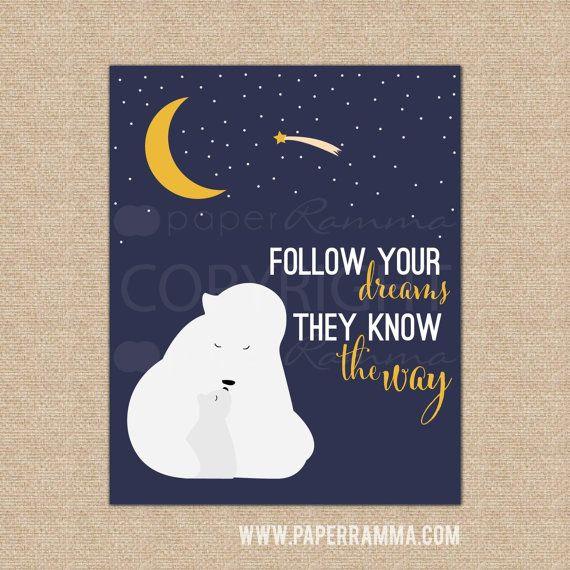 Polar Bear Nursery Follow Your Dreams Art Baby Animal Kid S Playroom Decor Choose Print Or Canvas N Xf09 1ps Aa1