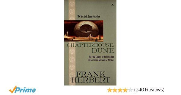 Chapterhouse: Dune (Dune Chronicles, Book 6) - Kindle. Sixth book of the Dune Chronicles.