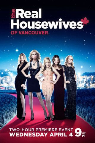 Watch The Real Housewives Of Vancouver Online Mit Bildern Hering