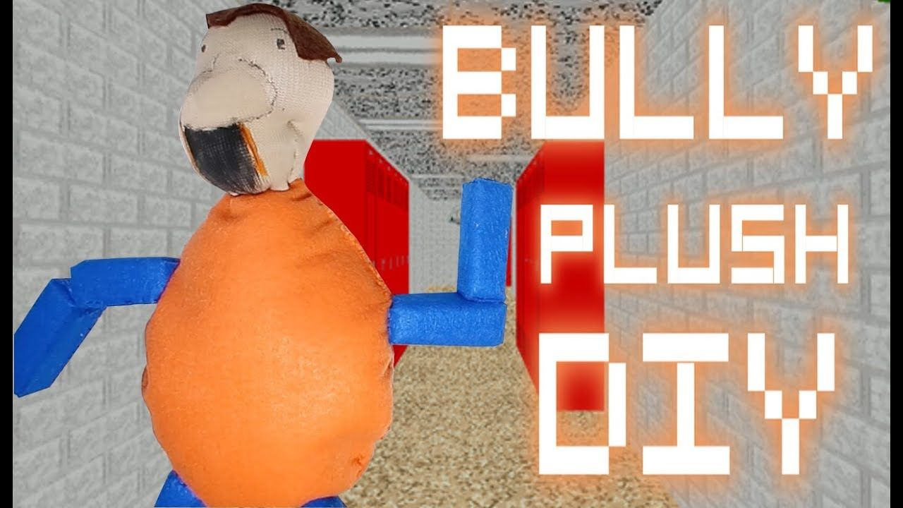 Baldi S Basics The Bully Plush Diy With Images Plush Plush