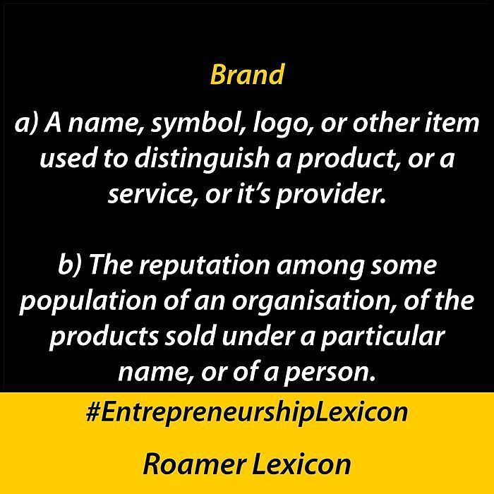 Brand  #EntrepreneurshipLexicon #wordoftheday #wotd #entrepreneur #entrepreneurship #business #startup #startups #smallbusiness #entrepreneurlifestyle #entrepreneurlife #instawotd #instaword #instadaily #Lexicon  Feel free to request or submit words by DM.