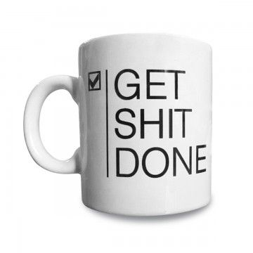 Gorsh.net | Taza Get Shit Done