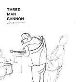 THREE MAN CANNON https://records1001.wordpress.com/