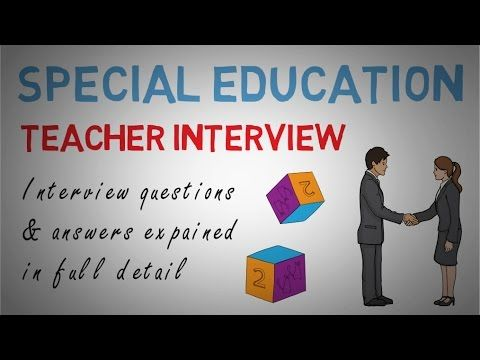 Special Education Teacher Interview Questions Answers Teacher Interviews Teacher Interview Questions Special Education Teacher