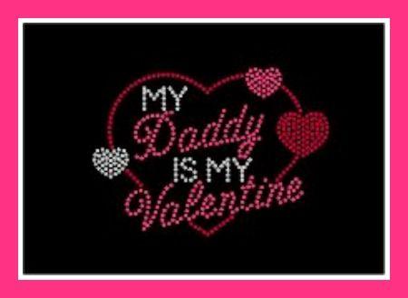 Daddy Is My Valentine Rhinestone Shirt