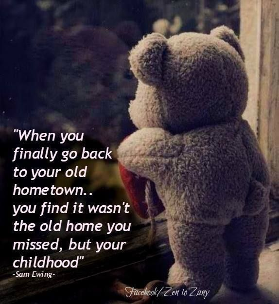 Facebook Childhood Quotes Childhood Friendship Quotes Hometown Quotes