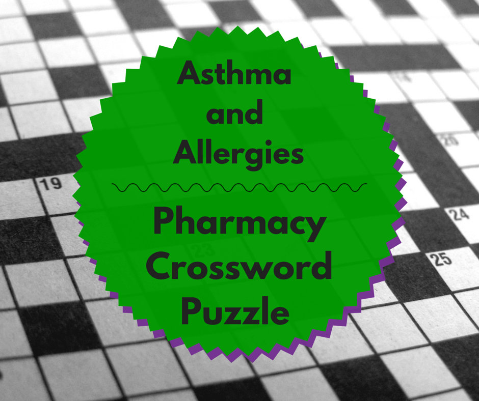 Asthma And Allergy Pharmacy Crossword Puzzle