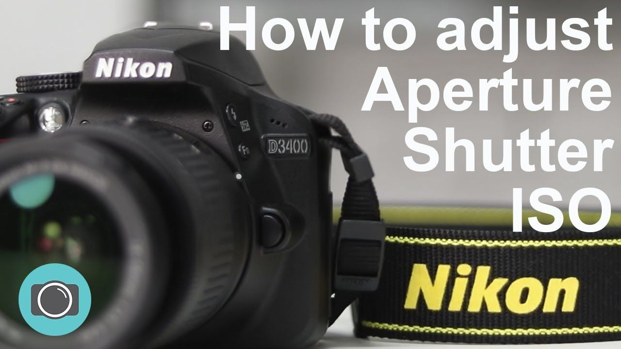 Nikon tips - how to adjust shutter aperture and ISO ...