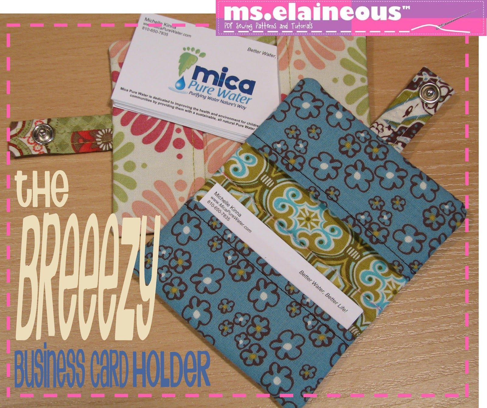 I really should make one of these ms elaineous teaches sewing the ms elaineous teaches sewing the breezy business card holder free pattern reheart Image collections