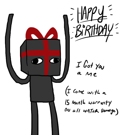 Can I Have U For My Birthday Minecraft Memes Minecraft Mobs