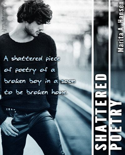 Shattered Poetry by Marita A. Hansen