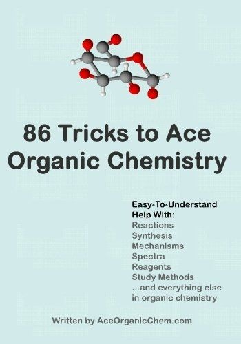 006 86 Tricks To Ace Organic Chemistry by