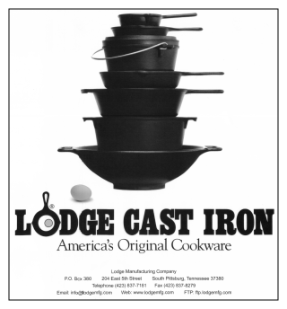 Made In The USA!!! Founded by Joseph Lodge in 1896. Lodge is the oldest family-owned cookware foundry in America. Nestled alongside the Cumberland Plateau of the Appalachian Mountains is the town of South Pittsburg, Tennessee (population 3,300). Yet out of this tiny community comes the finest cast iron cookware in the world. Amazingly, some of the first cast iron skillets, griddles and dutch ovens made over 100 years ago are still being put to good use.