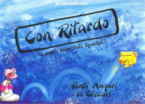 In Ritardo Auguri Per Ricorrenze Happy Birthday Birthday E Happy
