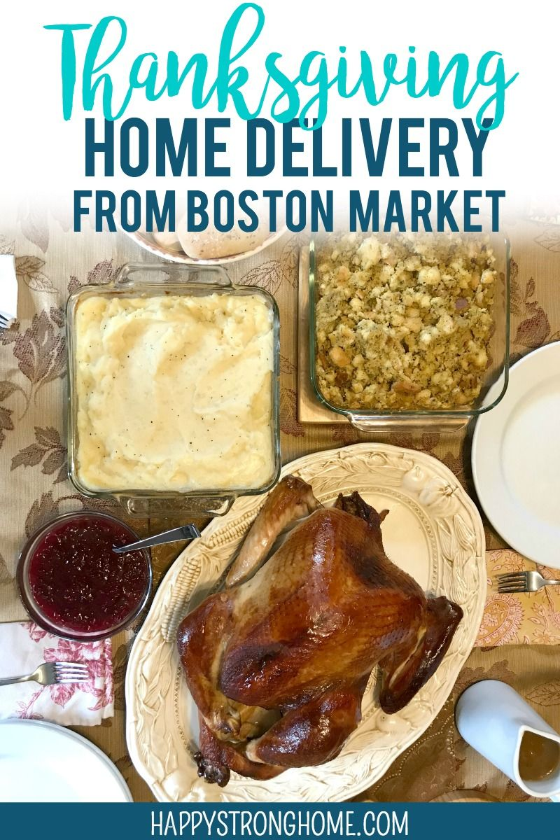 Boston Market Thanksgiving Home Delivery NoHassle