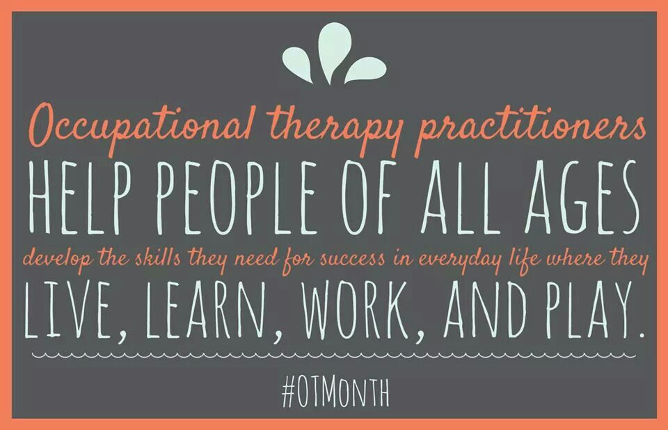 Occupational therapy - on the back of a shirt or something ...