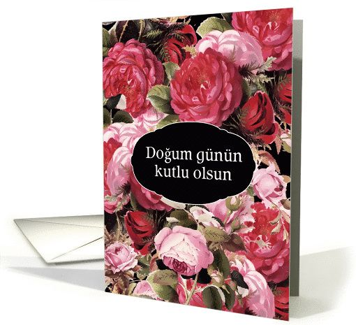Happy Birthday In Turkish Vintage Roses Card In 2018 Foreign