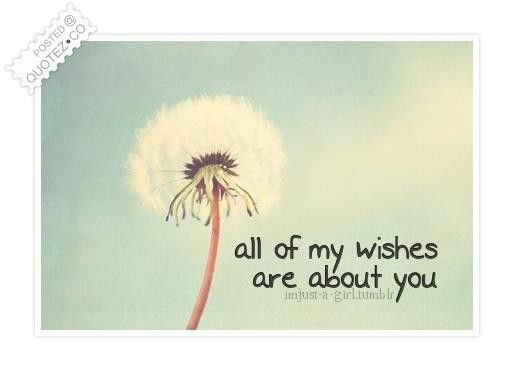 You Are My Wish Quote Inspirational Quotes Collection Inspirational Quotes Pictures Inspirational Quotes With Images