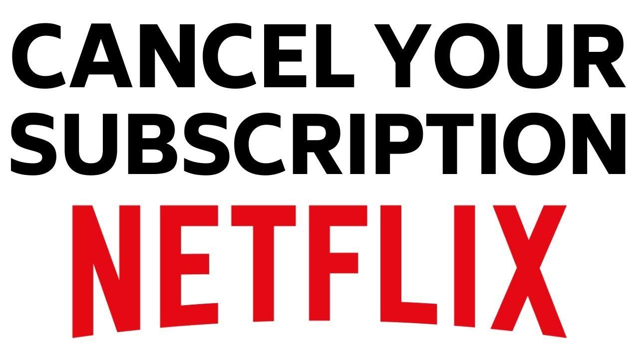 How to cancel netflix subscription stop netflix