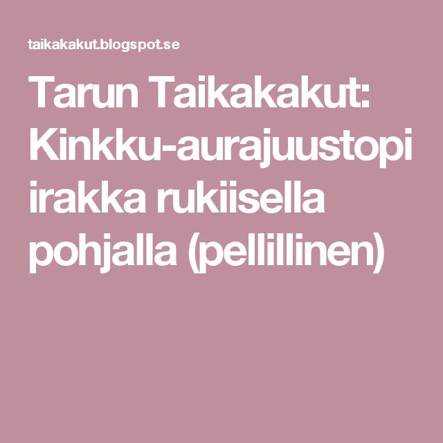 Tarun Taikakakut: Kinkku-aurajuustopiirakka rukiisella pohjalla (pellillinen)