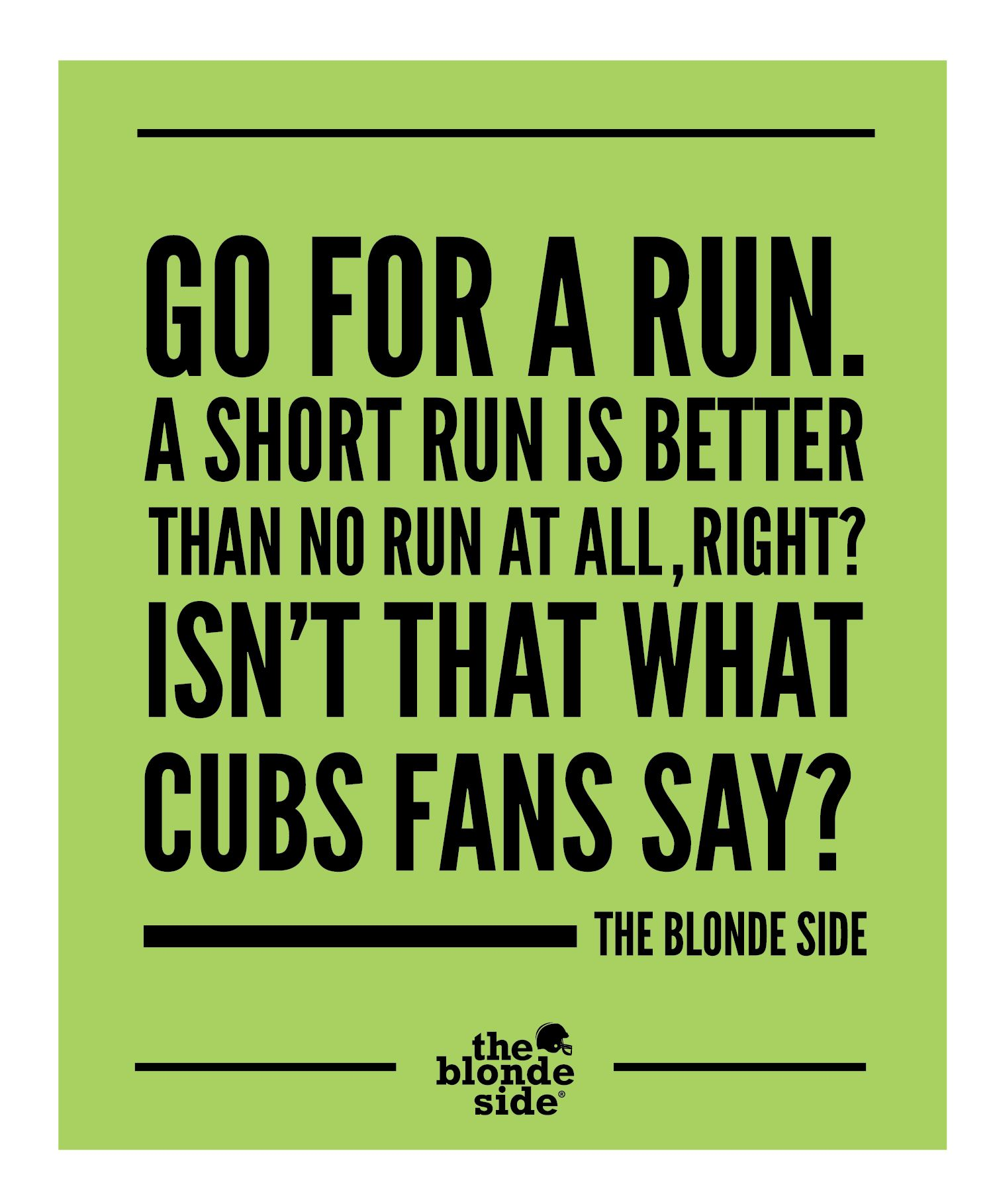 motivation, fitness, Cubs fans, Go for a run, sports